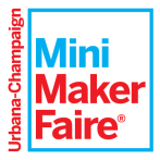 The Urbana Champaign Mini Maker Faire was amazing!